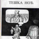 Димитрије Јовановић, Миланко Каличанин: ТЕШКА НОЋ
