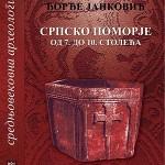 Ђорђе Јанковић: СРПСКО ПОМОРЈЕ ОД 7. ДО 10. СТОЛЕЋА